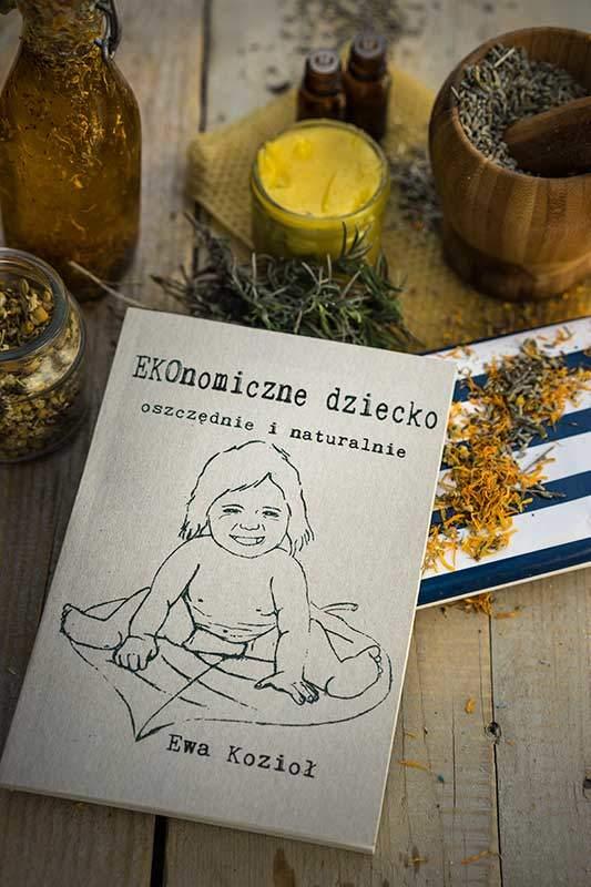 EKOnomiczne dziecko: oszczędnie i naturalnie