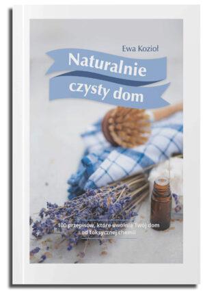 Naturalnie Czysty Dom- II EDYCJA książka drukowana